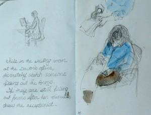 "Lillian Kennedy, sketchbook project, ""In Ten Minutes"", drawing in doctor's office waiting roo"