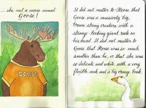 "Margaret Bobb, Moose the Goose, sketchbook project, ""Travel with Me"""